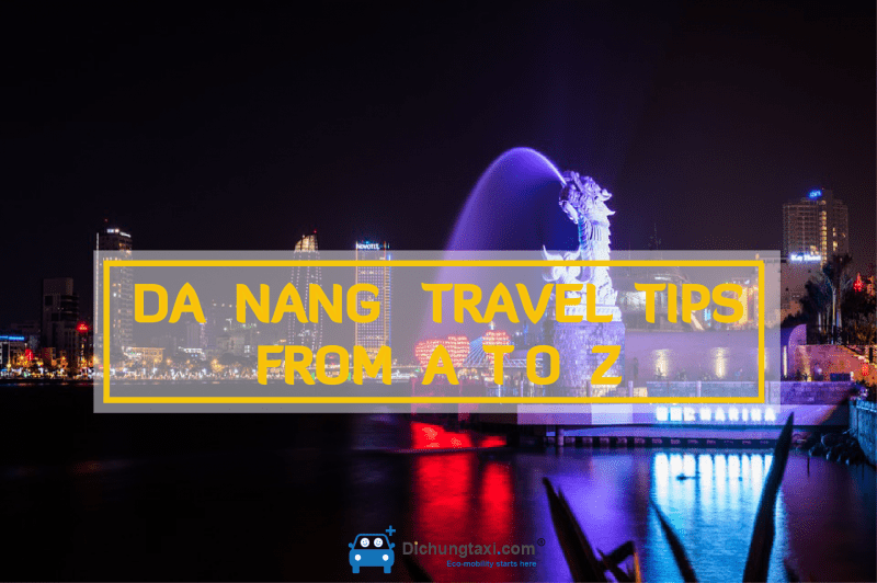 Da Nang Travel Tips